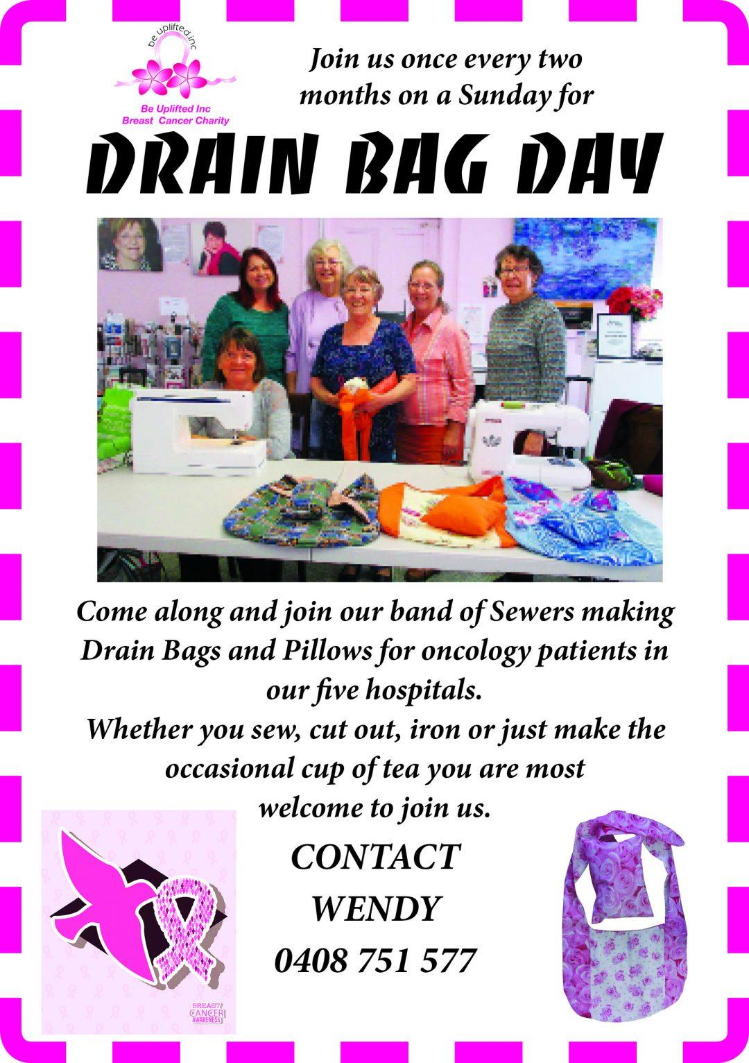 Drain Bag Day